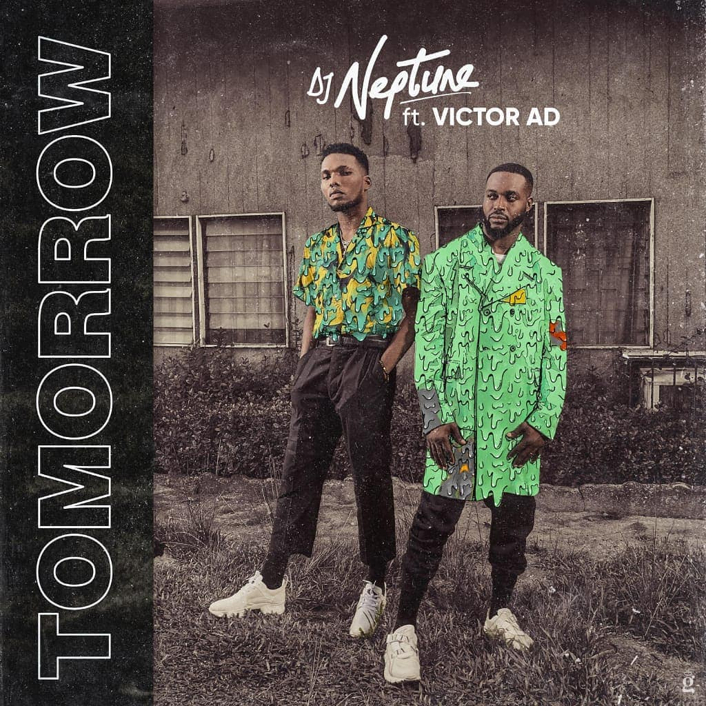 DOWNLOAD MP3: DJ Neptune Ft. Victor AD - Tomorrow