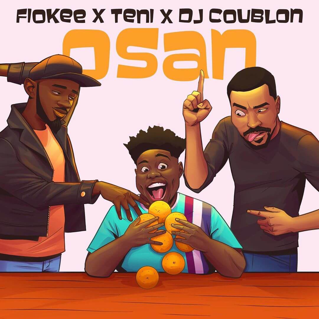 DOWNLOAD MP3: Fiokee - Osan Ft. Teni, DJ Coublon