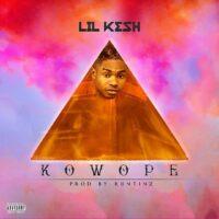 Lil Kesh - Kowope MP3 DOWNLOAD