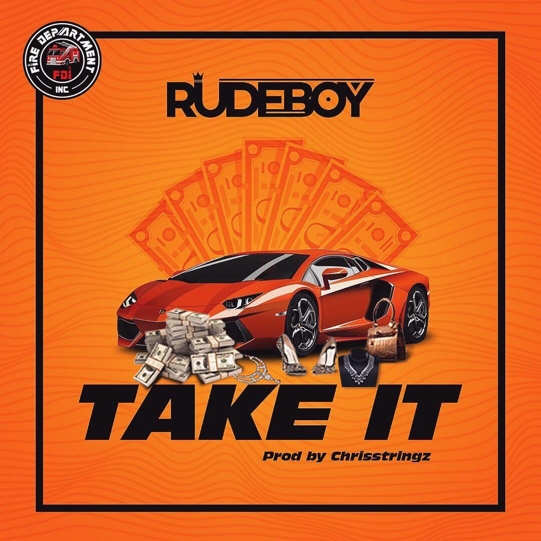 DOWNLOAD MP3: Rudeboy - Take It