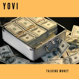 DOWNLOAD MP3: Yovi - Talking Money