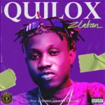 DOWNLOAD MP3: Zlatan - Quilox