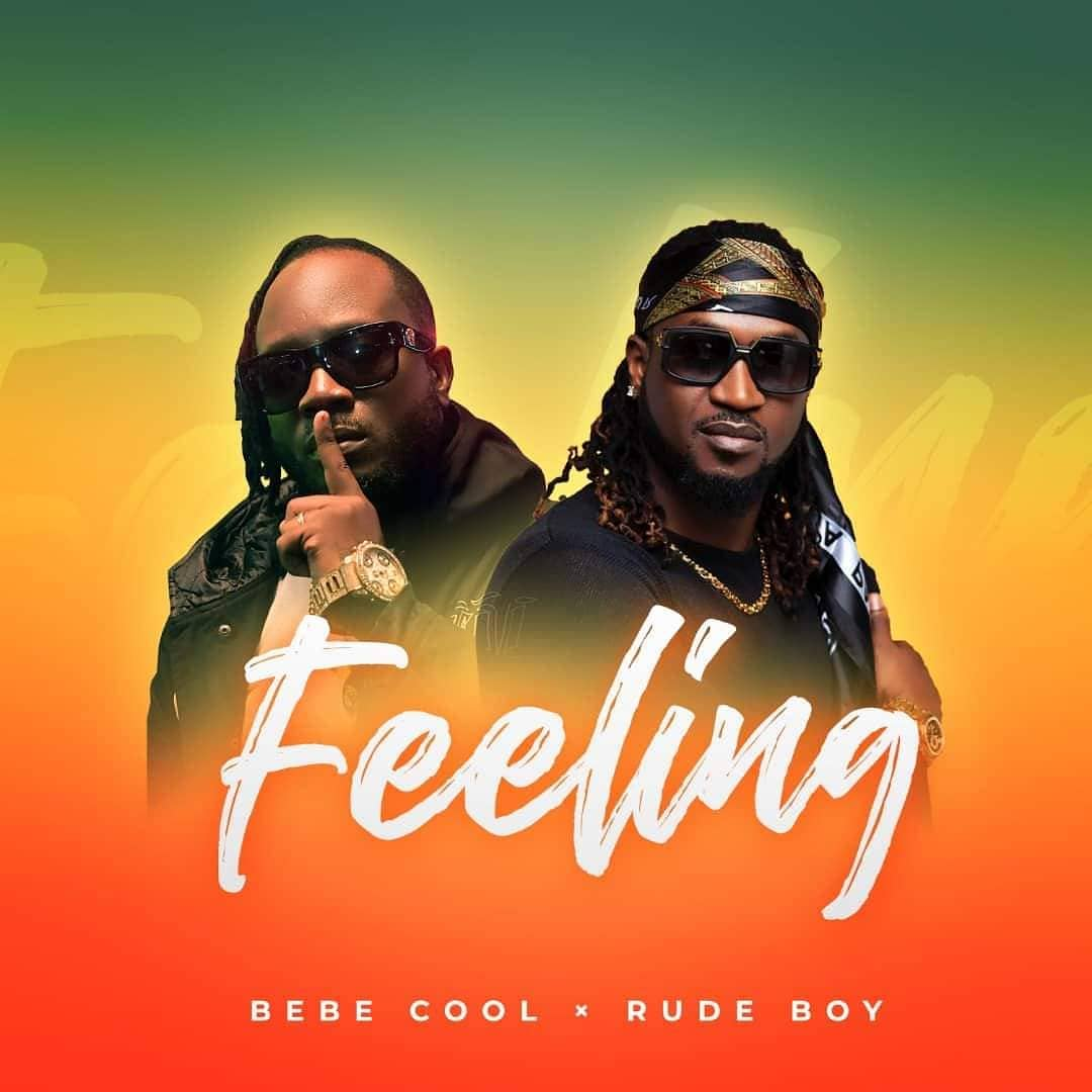 DOWNLOAD MP3: Bebe Cool - Feeling Ft. Rudeboy