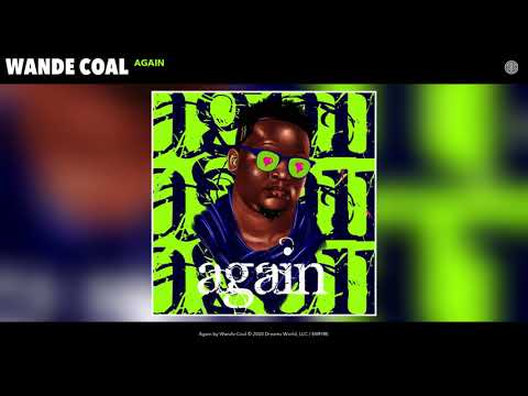 Wande Coal - Again mp3 download