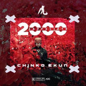 DOWNLOAD MP3: Chinko Ekun - 2000 & Retaliate