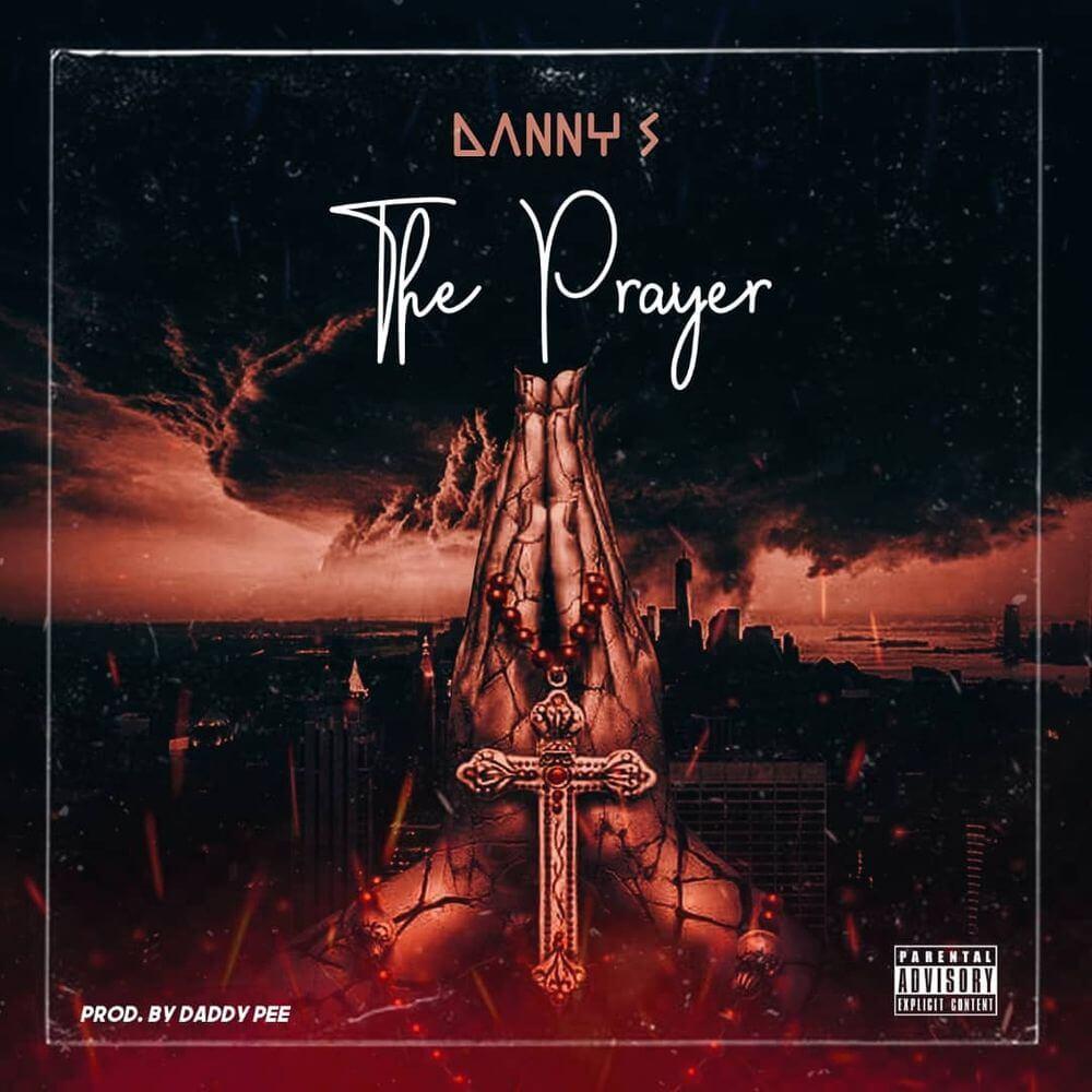Danny S - Prayer MP3 DOWNLOAD