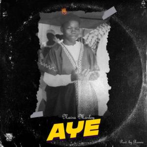 Naira Marley - Aye Mp3 Download