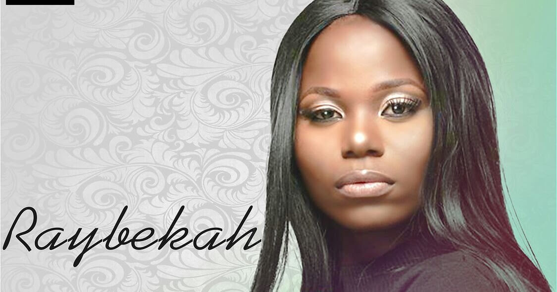 Raybekah Biography: Age, Songs & Pictures