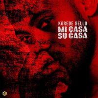Download Korede Bello - Mi Casa Su Casa Mp3