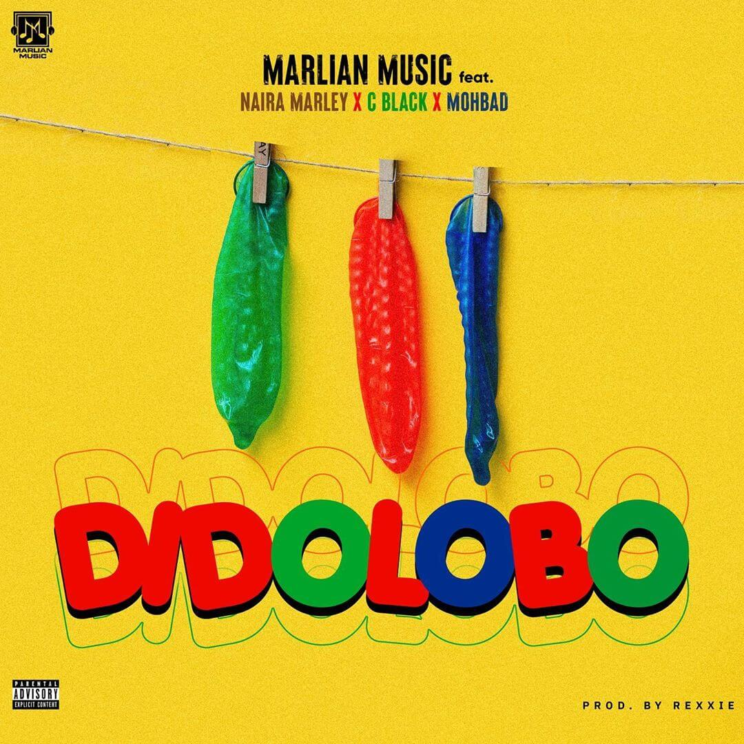 DOWNLOAD Marlian Music - Dido Lobo Ft. Naira Marley, CBlvck, Mohbad MP3