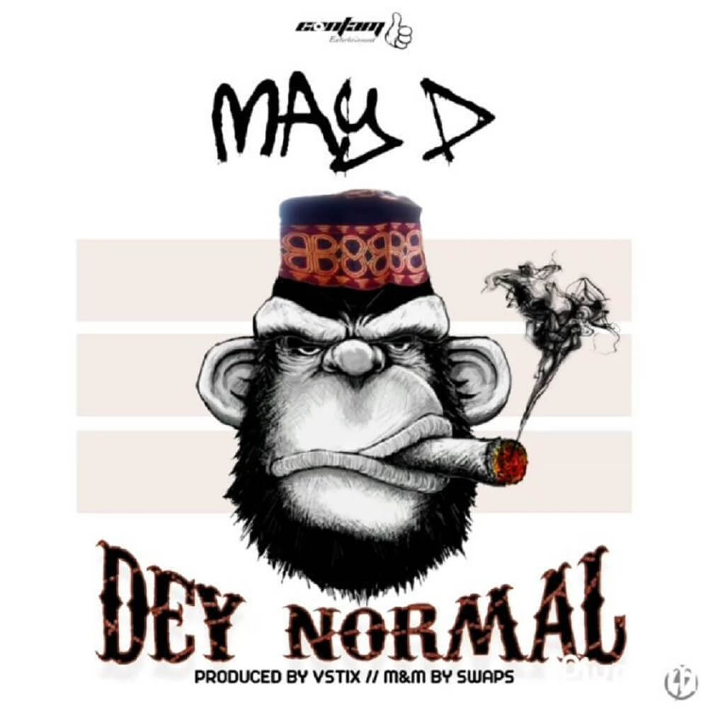 Download May D - Dey Normal Mp3