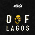Download Mayorkun - Of Lagos Mp3