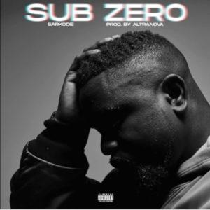 DOWNLOAD MP3: Sarkodie - Sub Zero