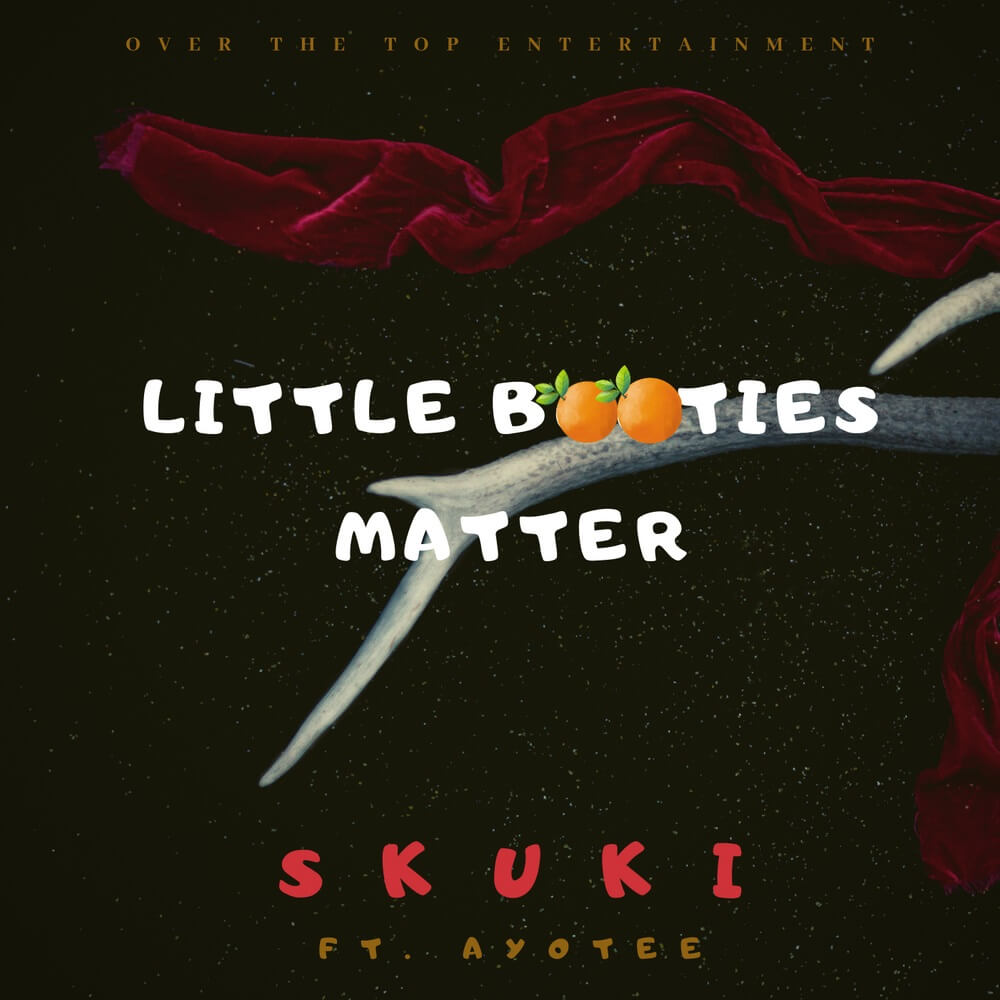 DOWNLOAD MP3: Skuki Ft. Ayotee - Little Booties