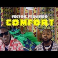 Download VIDEO: Vector - Confort Ft. Davido MP4