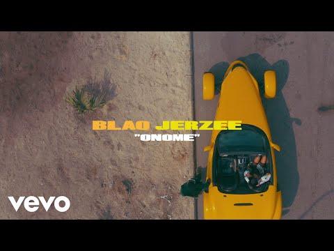 Download Blaq Jerzee - Onome Mp4