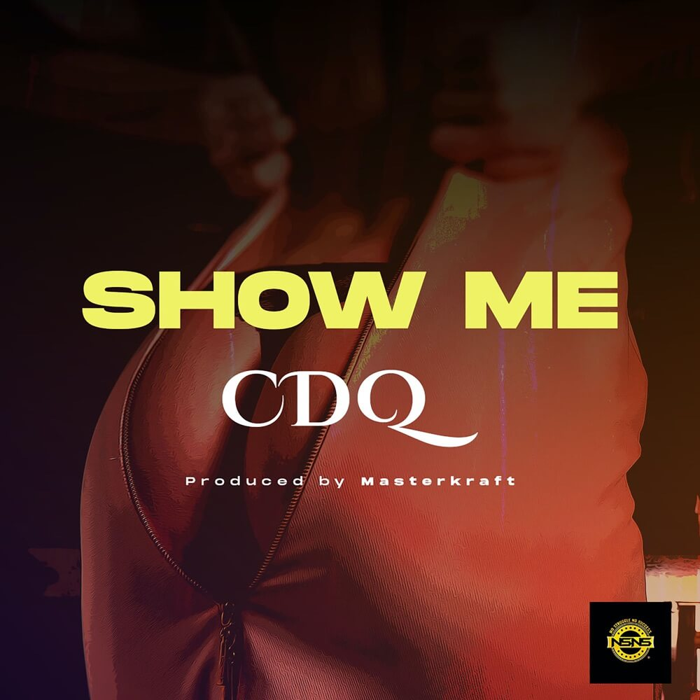 Download CDQ - Show Me Mp3