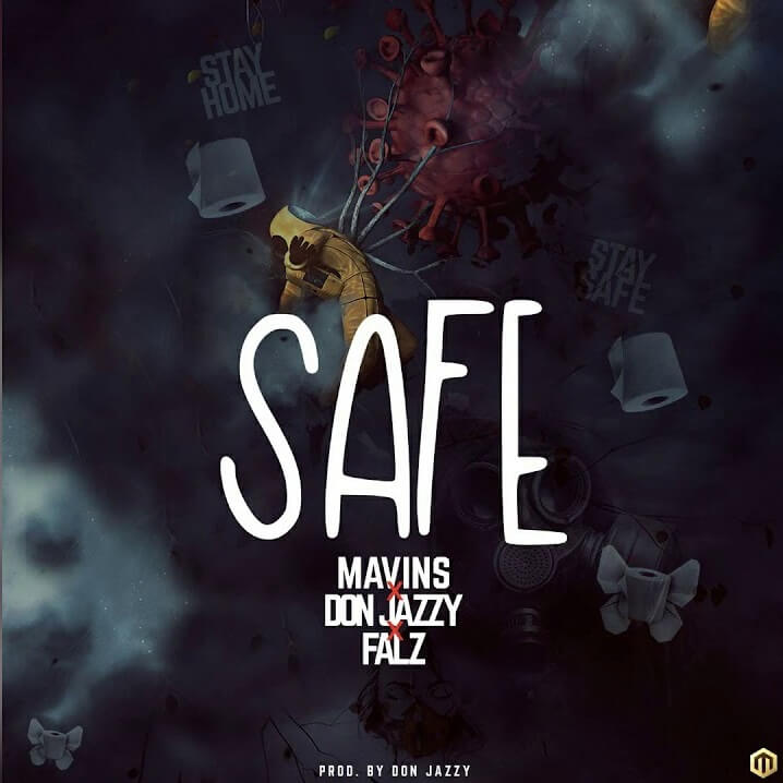 Download Don Jazzy - Safe Ft. Falzm Mp3