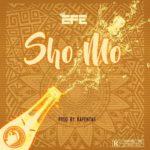 Download Efe - Sho Mo MP3