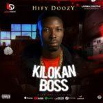 Download Hify Doozy - Kilokan Boss Mp3