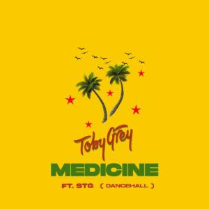 Download Toby Grey - Medicine Ft. STG MP3