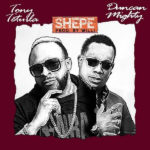 Download Tony Tetuila Ft. Ducan Mighty - Shepe Mp3