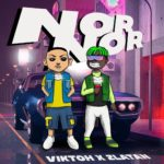 Download Viktoh - Nor Nor Ft. Zlatan Mp3