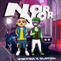 Download Viktoh - Nor Nor Ft. Zlatan Mp3