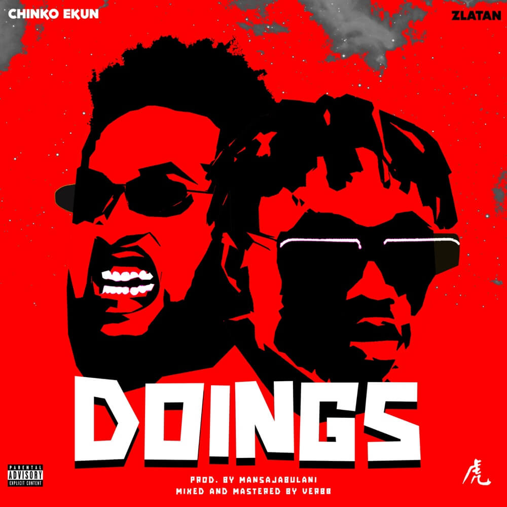Download Chinko Ekun - Doings Ft. Zlatan Mp3