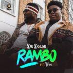 Download Dr Dolor Ft Teni - Rambo Mp3