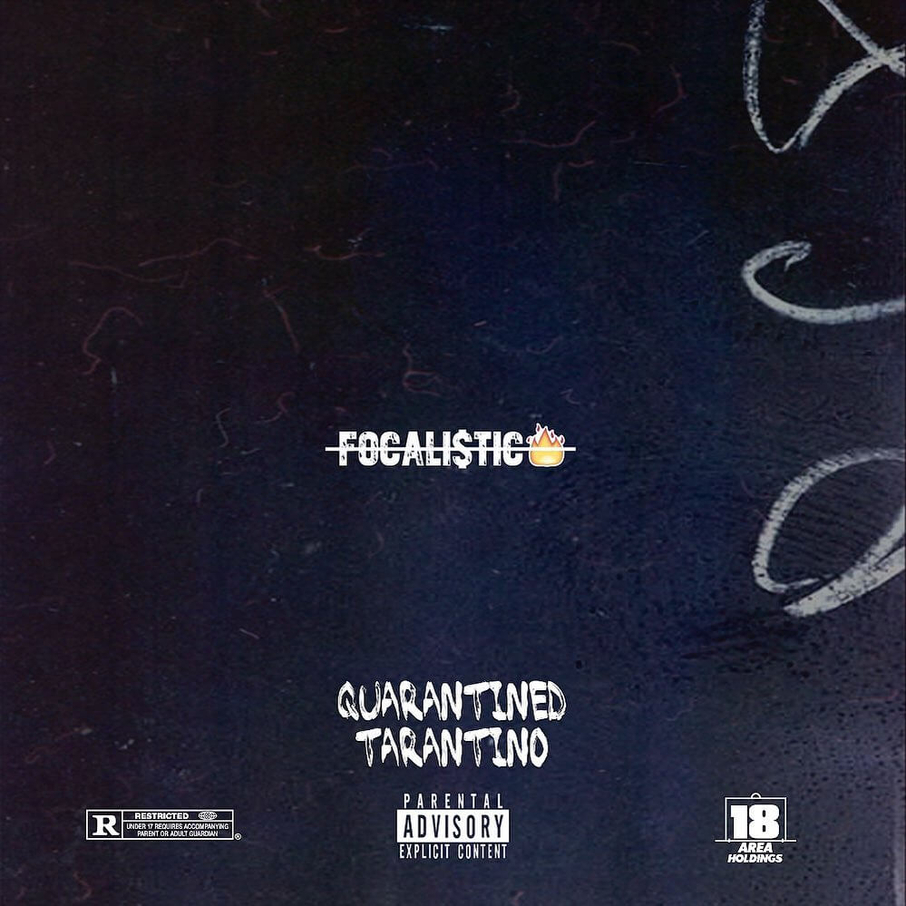 Download Focalistic - Quarantined Tarantino EP