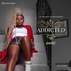 Download Guchi - Addicted Mp3