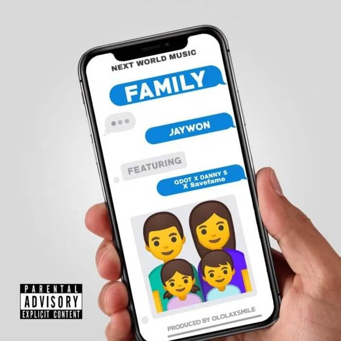 Download Jaywon - Family Ft. Qdot, Danny S & Save Frame Mp3