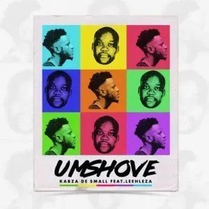 Download Kabza De Small - Umshove Ft. Leehleza Mp3