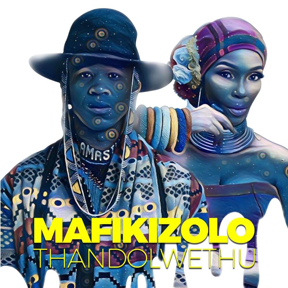 Download Mafikizolo - Thandolwethu Mp3