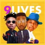 Download May D - 9 Lives Ft. Oskido & Mayorkun Mp3