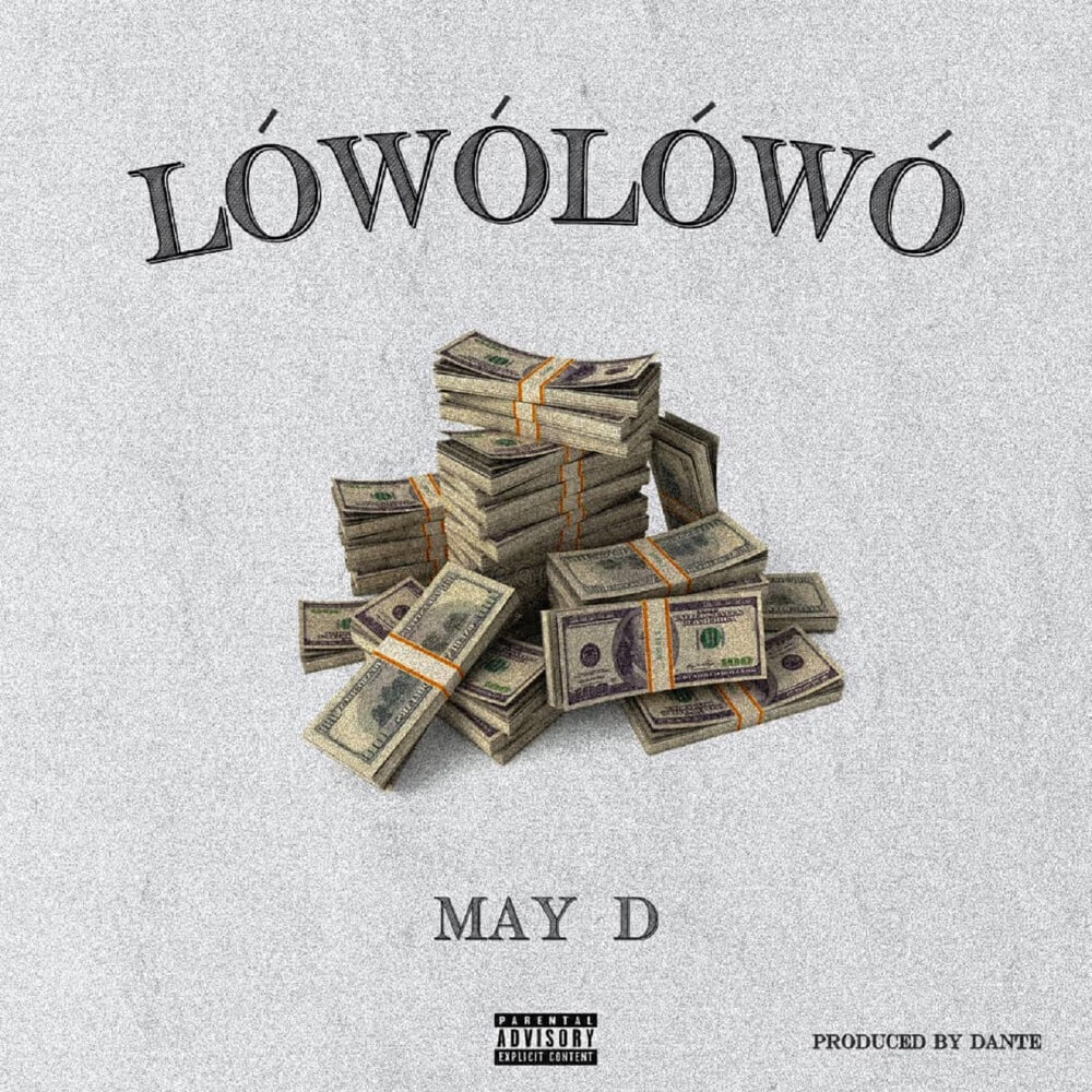Download May D - Lowo Lowo Mp3