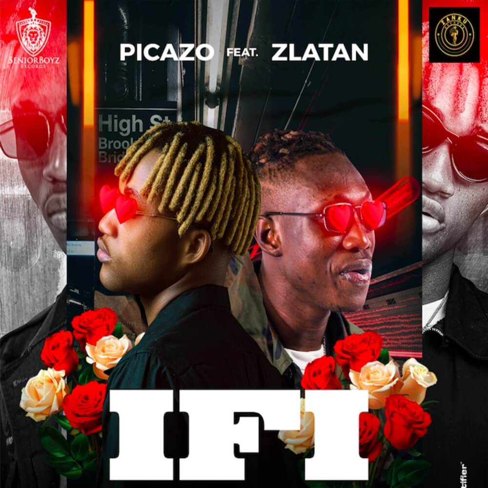 Download Picazo - If I Ft. Zlatan Mp3
