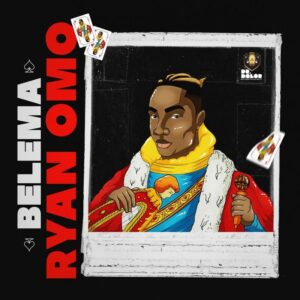 Download Ryan Omo - Belema Mp3