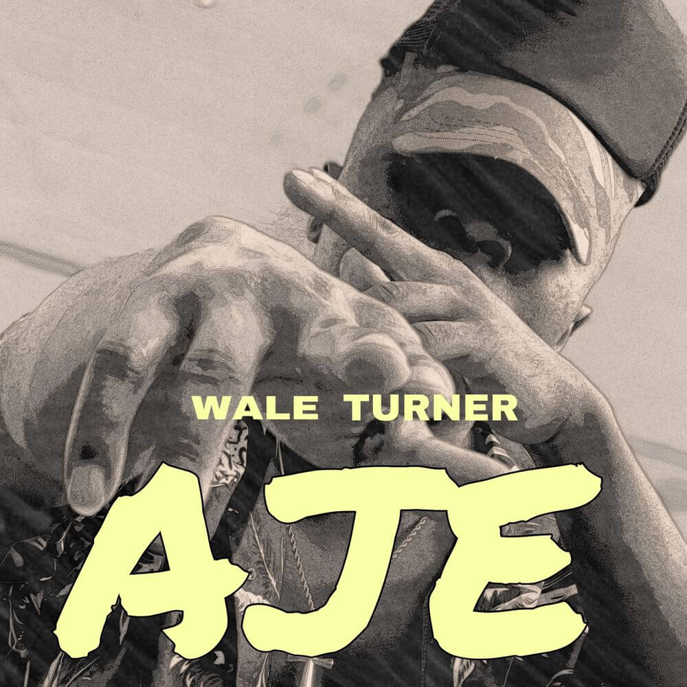 Download Wale Turner - AJE Mp3