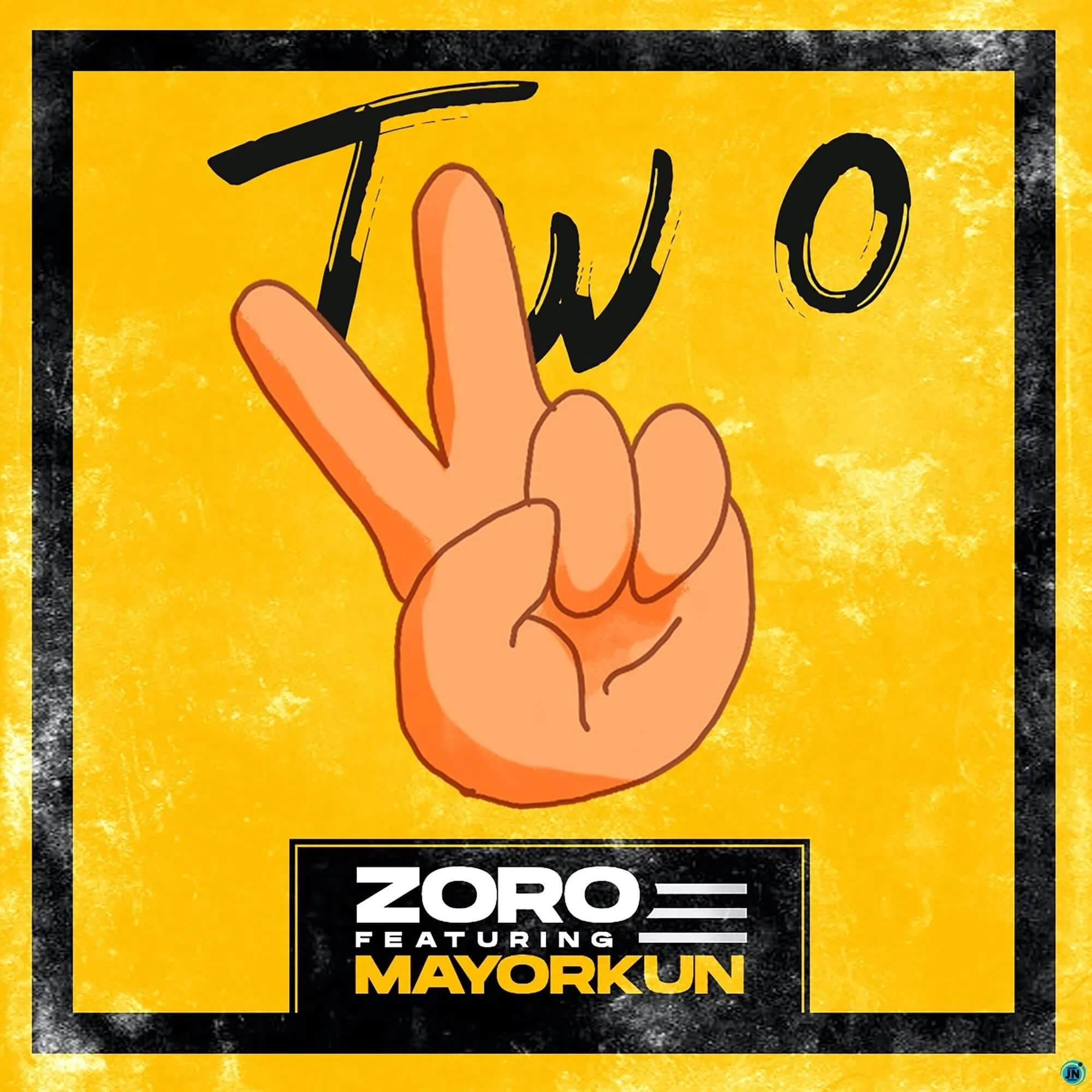 Download Zoro Ft. Mayorkun - Two Mp3