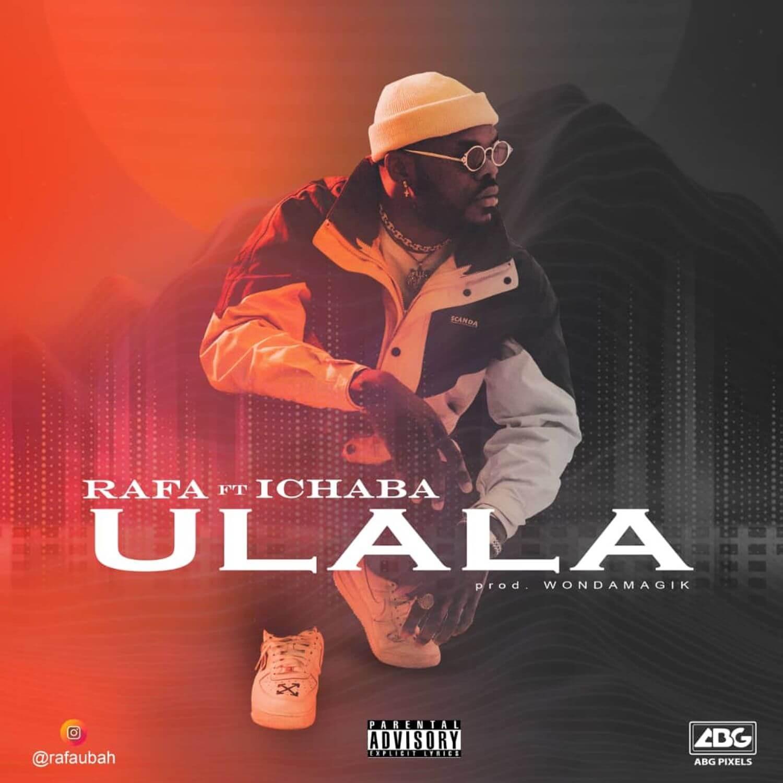 Download Rafa Ft. Ichaba - Ulala Mp3