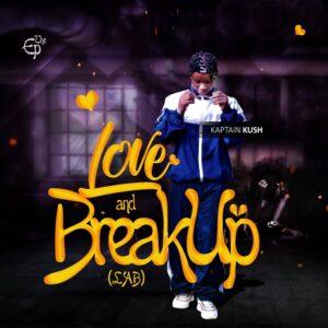 DOWNLOAD [ALBUM] Kaptain Kush - Love And Breakup (L.A.B) Mp3