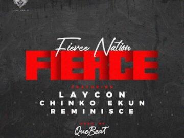 Download Laycon Ft. Reminisce, Chinko Ekun - Fierce Mp3