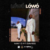 Download May D - Lowo Lowo (Remix) Mp3