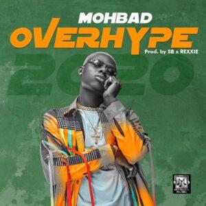 Download Mohbad - Overhype Mp3