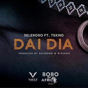 Download Selebobo - Dai Dai Ft. Tekno Mp3