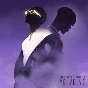 Download Omah Lay - Ye Ye Ye (Remix) Ft. King Perryy Mp3