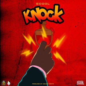 Download DJ Ecool - Knock Mp3