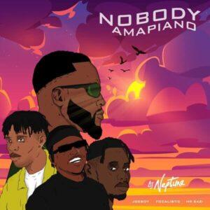 Download DJ Nepteune - Nobody (Amapiano Remix) Ft. Mr Eazi, Joeboy, Focalistic Mp3